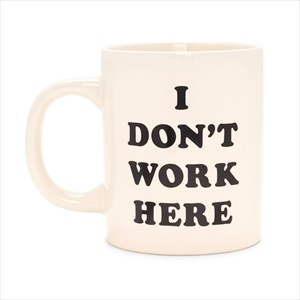 マグカップ/I don't work here/ban.do